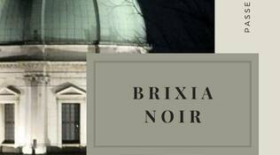 Brixia Noir